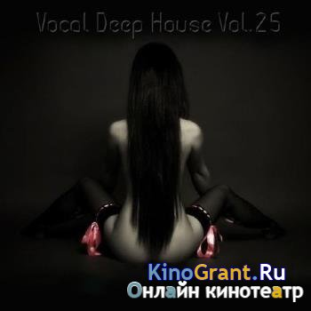 VA - Vocal Deep House Vol.25 (2016)