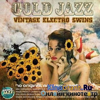 VA - Vintage Electro Swing: Gold Jazz (2016)