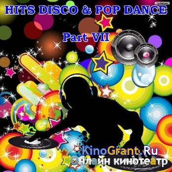 VA - Hits Disco and Pop Dance - Part VII (2016)