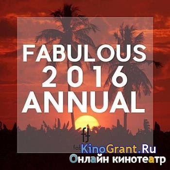 VA - Fabulous 2016 Annual (2016)