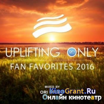 VA - Ori Uplift - Uplifting Only: Fan Favorites (2016)