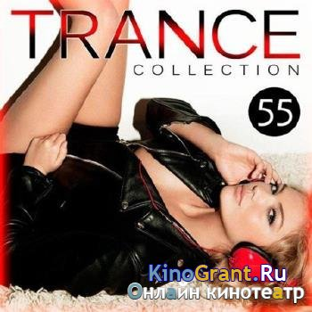 VA - Trance Collection Vol.55 (2016)