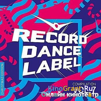 VA - Record Dance Label: Compilation Vol.7 (Christmas Edition) (2017)