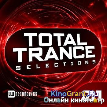 VA - Total Trance Selections Vol.01 (2016)