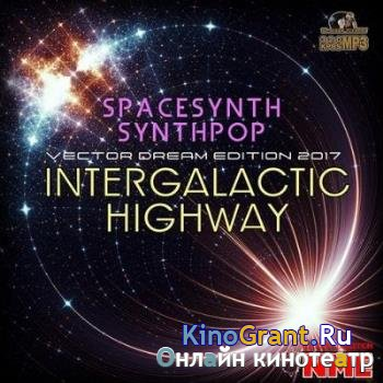 VA - Intergalactik Highway: Space Mix (2017)