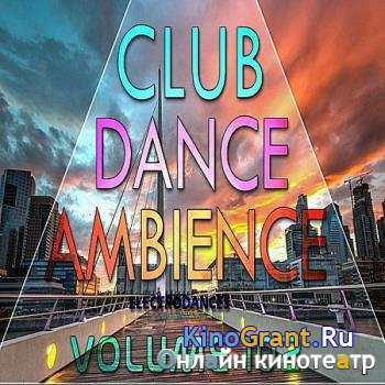 VA - Club Dance Ambience Vol.102 (2017)