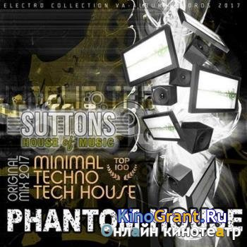 VA - Phantom House: Minimal Techno Mix (2017)
