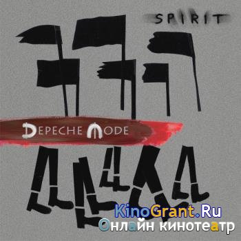 Depeche Mode - Spirit (Deluxe Edition) (2017)