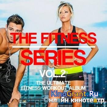 VA - The Fitness Series Vol. 2 (2017)