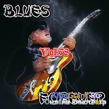 VA - Blues Forever, Vol.78 (2017)