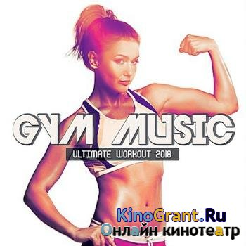 VA - Gym Music Ultimate Workout (2018)
