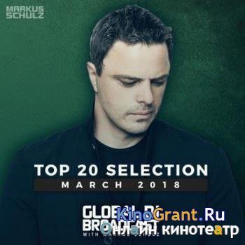 VA - Global DJ Broadcast: Top 20 March (2018)