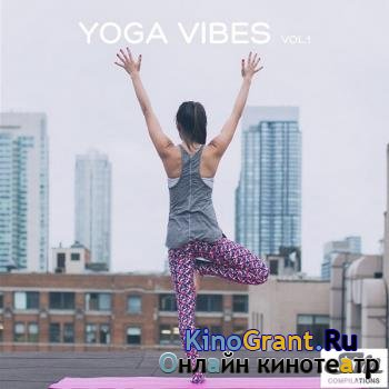VA - Yoga Vibes Vol.1 (2018)