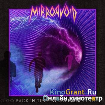 Mirrorvoid - In Time To Go Back (2019)