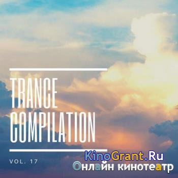 VA - Trance Compilation, Vol.17 (2019)