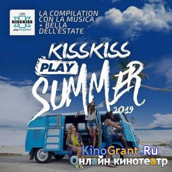 VA - Kiss Kiss Play Summer (Explicit) (2019)