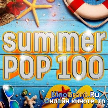 VA - Summer Pop 100 (2020)